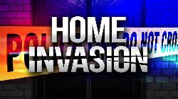Home Invasions Reported - Extra Vigilance Urged